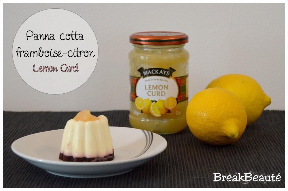 Panna cotta framboise-citron (Lemon Curd)