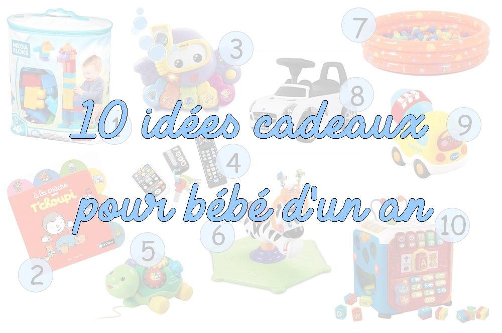 Dix idées cadeaux pour un bébé d'un an